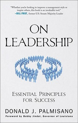 On Leadership by Donald J. Palmisano