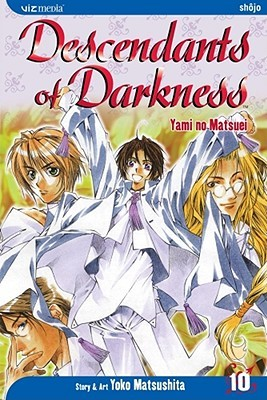 Descendants of Darkness, Volume 10 by Yoko Matsushita