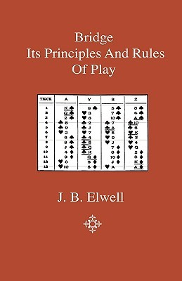 Bridge - Its Principles and Rules of Play