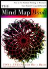 The Mind Map Book: How to Use Radiant Thinking to Maximize Your Brain's Untapped Potential