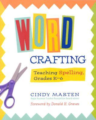 Word Crafting by Cindy Marten