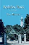 Berkeley Blues by Tom Martin