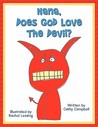 Nana, Does God Love the Devil?