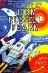 The Best of John Russell Fearn, Volume One: The Man Who Stopped the Dust and Other Stories