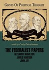 Giants of Political Thought: The Federalist Papers