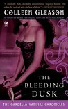 The Bleeding Dusk (Gardella Vampire Chronicles, #3)
