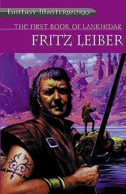 The First Book of Lankhmar by Fritz Leiber