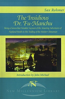The Insidious Dr. Fu-Manchu by Sax Rohmer