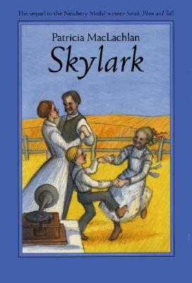 Skylark (Sarah, Plain and Tall, #2)