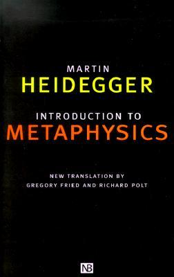 Introduction to Metaphysics by Martin Heidegger