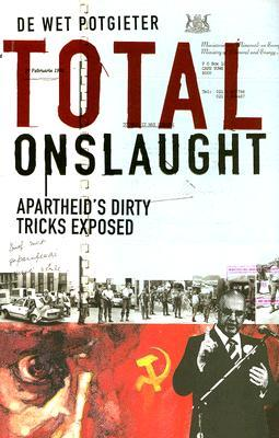 Total Onslaught by De Wet Potgieter
