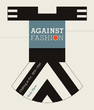 Against Fashion by Radu Stern