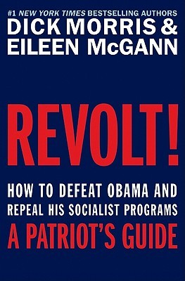 Revolt! by Dick Morris