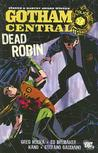 Gotham Central, Vol. 5: Dead Robin