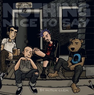 Nothing Nice To Say by Mitch Clem