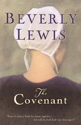 The Covenant by Beverly  Lewis