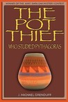 The Pot Thief Who Studied Pythagoras