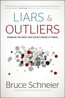 Liars and Outliers by Bruce Schneier