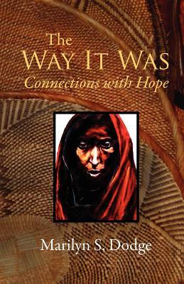 The Way It Was: Connections with Hope