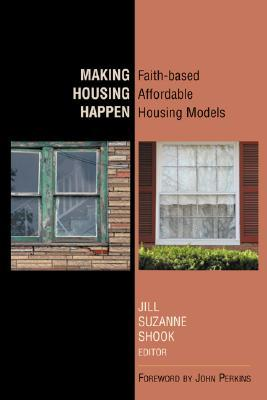 Making Housing Happen by John Perkins