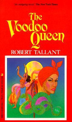 The Voodoo Queen by Robert Tallant