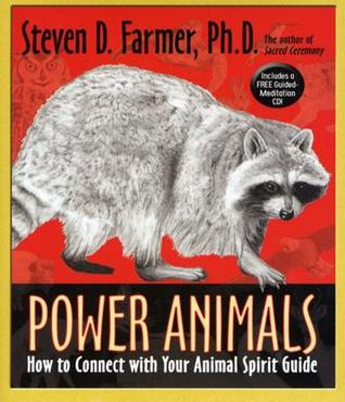 Power Animals by Steven D. Farmer