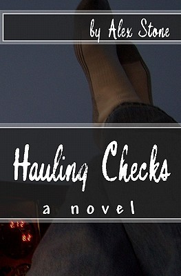 Hauling Checks by Alex Stone