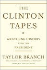 The Clinton Tapes: Wrestling History With the President