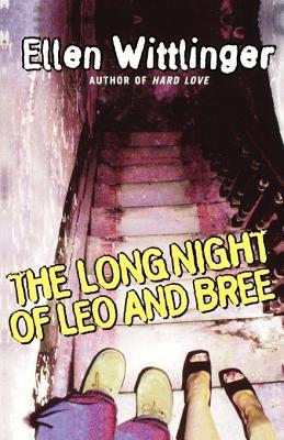 The Long Night of Leo and Bree by Ellen Wittlinger