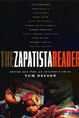 The Zapatista Reader by Tom Hayden