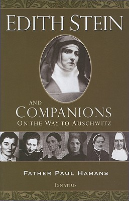 Edith Stein and Companions by Paul Hamans