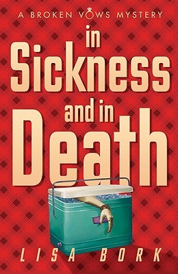 In Sickness and In Death by Lisa Bork