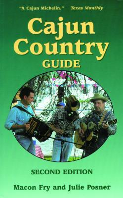 Cajun Country Guide by Macon Fry