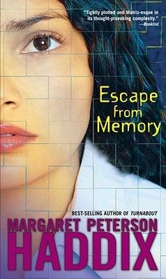 Escape from Memory by Margaret Peterson Haddix