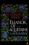 Eleanor of Aquitaine: A Biography