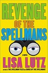 Revenge of the Spellmans (The Spellmans, #3)