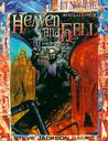 Revelations Cycle III: Heaven and Hell (In Nomine: Revelations Cycle, #3)