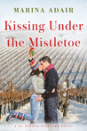 Kissing Under the Mistletoe (St. Helena Vineyard, #1)
