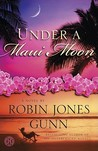 Under a Maui Moon by Robin Jones Gunn