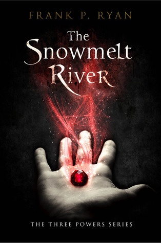The Snowmelt River by Frank P. Ryan