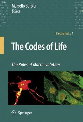 The Codes of Life by Marcello Barbieri