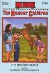 The Mystery Horse (The Boxcar Children Mysteries #34)