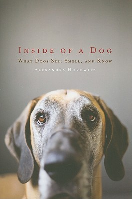 Inside of a Dog by Alexandra Horowitz