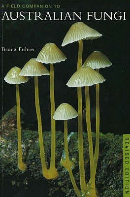 Field Companion To Australian Fungi