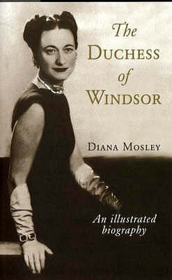 The Duchess of Windsor and Other Friends by Diana Mitford Mosley