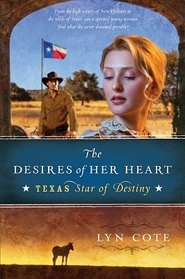 The Desires of Her Heart by Lyn Cote