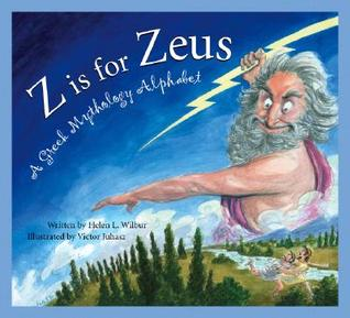 Z is for Zeus by Helen L. Wilbur