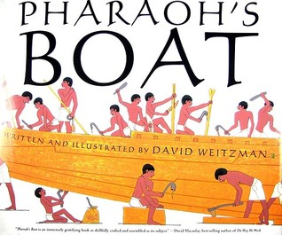 Pharaoh's Boat by David L. Weitzman