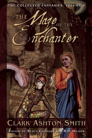 The Maze of the Enchanter by Clark Ashton Smith
