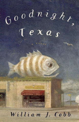Goodnight, Texas by William J. Cobb